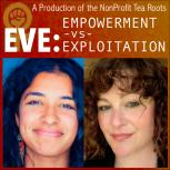 Empowerment vs. Exploitation